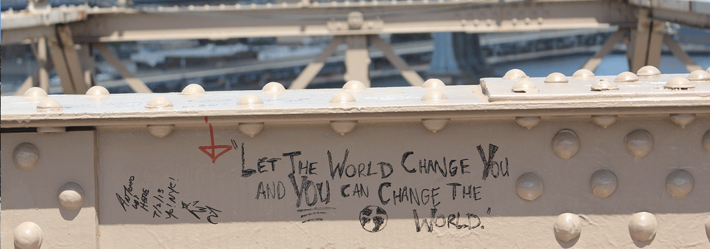 let the world change you