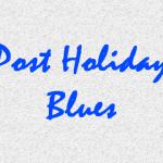 post holidays blues