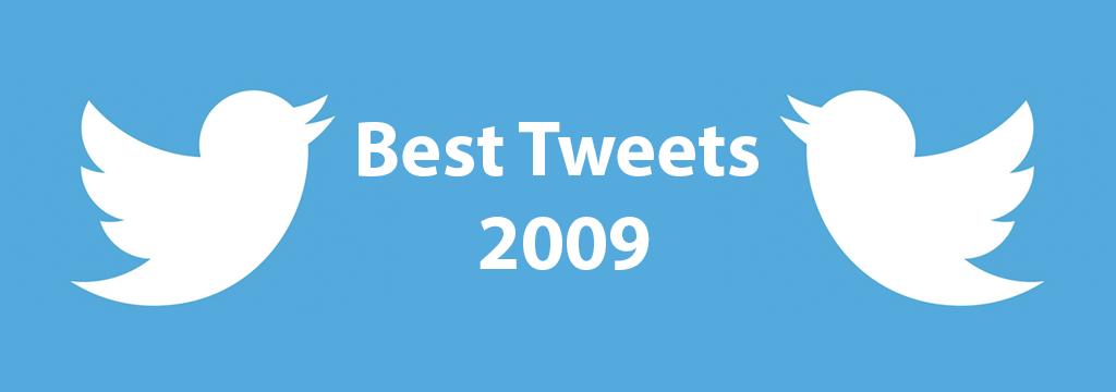 best tweets 2009