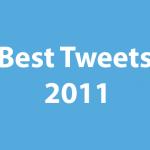 best tweets 2011